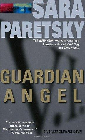 Guardian Angel (V.I. Warshawski, #7)