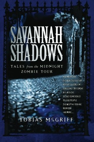 Savannah Shadows: Tales From the Midnight Zombies Tour