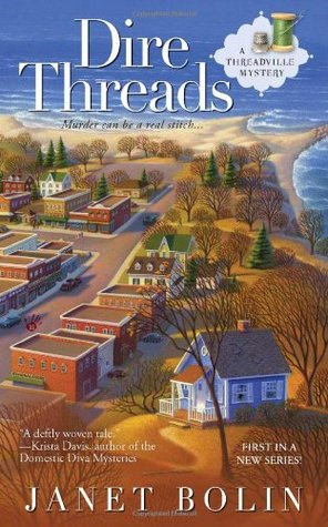 Dire Threads by Janet Bolin
