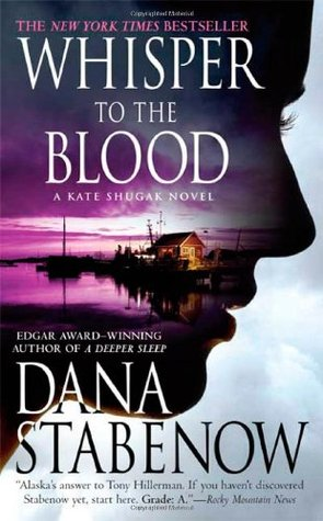 Whisper To The Blood(Kate Shugak 16)
