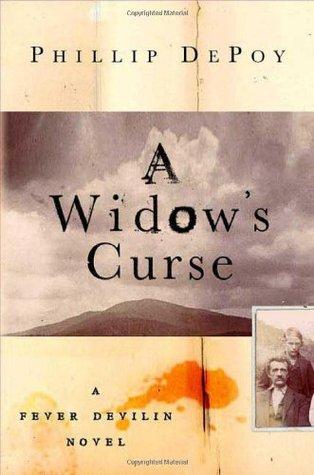 A Widow's Curse by Phillip DePoy