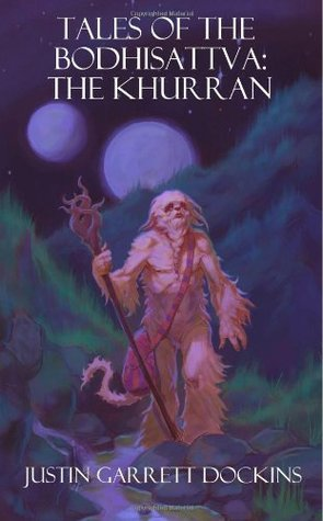 Tales of the Bodhisattva: The Khurran