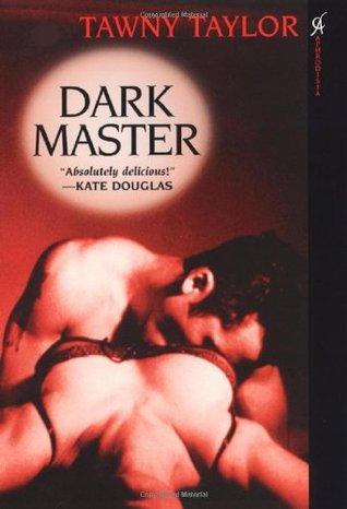 Dark Master by Tawny Taylor