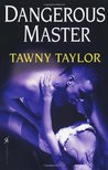 Dangerous Master (Masters of Desire, #3)