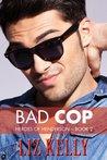 Bad Cop (Heroes of Henderson, #2)