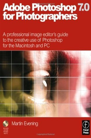 Adobe Photoshop 7.0 for Photographers, First Edition