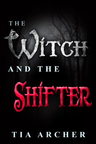 The Witch And The Shifter