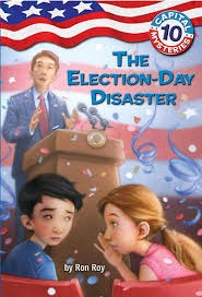 The Election-Day Disaster by Ron Roy