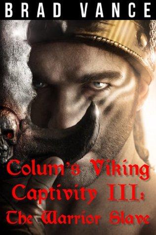 colum-s-viking-captivity-iii-the-warrior-slave