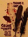 Crime Of Faith - The Last Case Of Sherlock Holmes