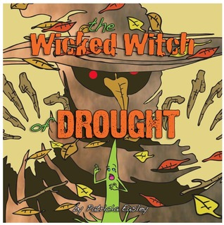 The Wicked Witch of Drought