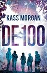 De 100 by Kass Morgan