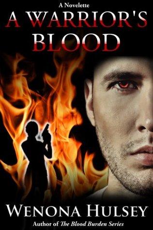A Warrior's Blood - Blood Burden Series Bonus Story