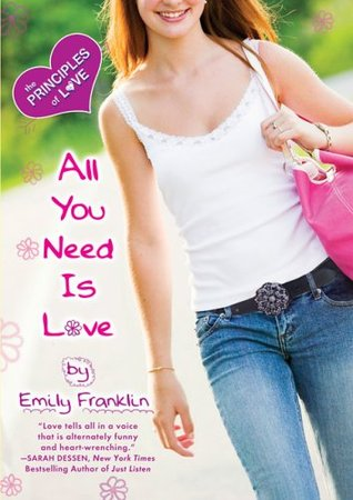 All You Need is Love(Principles of Love 4) - Emily Franklin