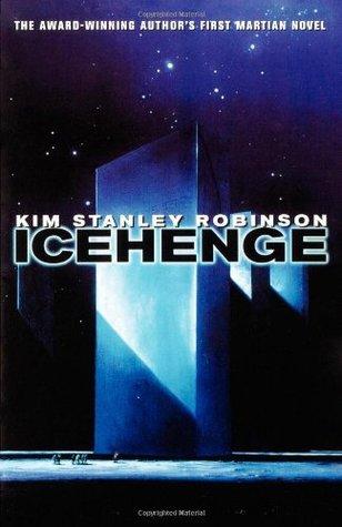 Icehenge by Kim Stanley Robinson