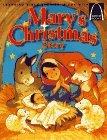 Mary's Christmas Story: Luke 1.26-56, Luke 2.1-20 for children (Arch Books)