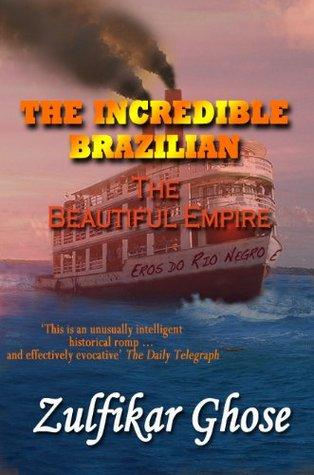 The Incredible Brazilian: The Beautiful Empire