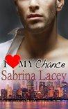 I Love My Chance by Sabrina Lacey