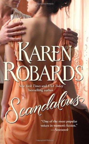 Scandalous by Karen Robards