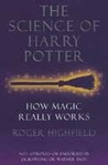 The Science of Harry Potter by Roger Highfield