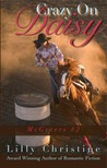 Crazy on Daisy (McGreers, #2)