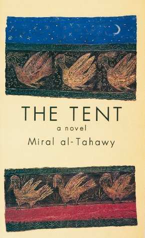 The Tent (Modern Arabic Writing)