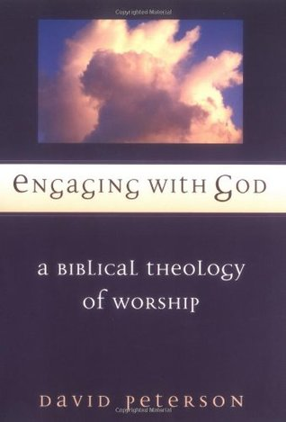 Engaging with God by David Peterson