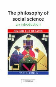 The Philosophy of Social Science by Martin Hollis