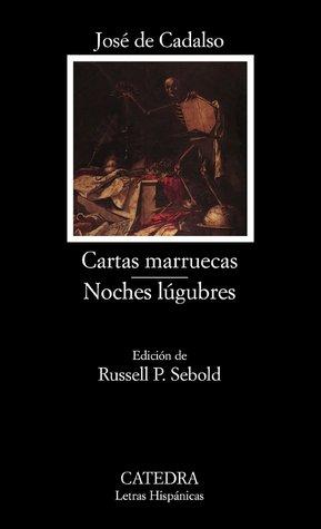 Cartas marruecas / Noches lúgubres