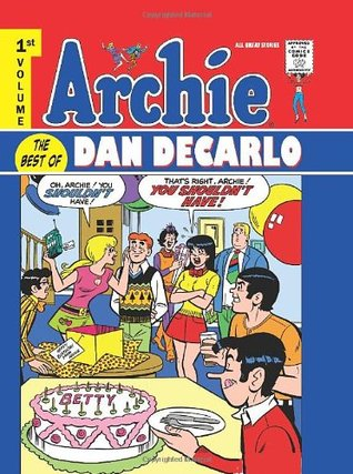 Archie: The Best of Dan DeCarlo, Vol. 1