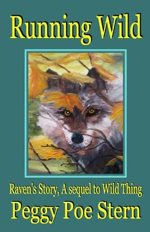Running Wild: Raven's Story, A Sequel to Wild Thing