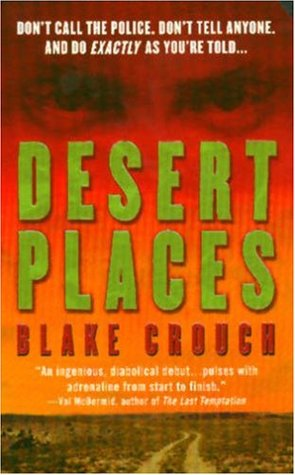 Desert Places (Andrew Z. Thomas/Luther Kite, #1)