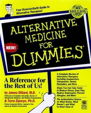 1ee191b93e3 Alternative Medicine for Dummies by James N. Dillard