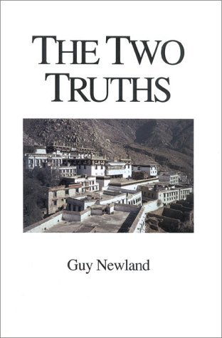 The Two Truths: In the Madhyamika Philosophy of the Gelukba Order of Tibetan Buddhism