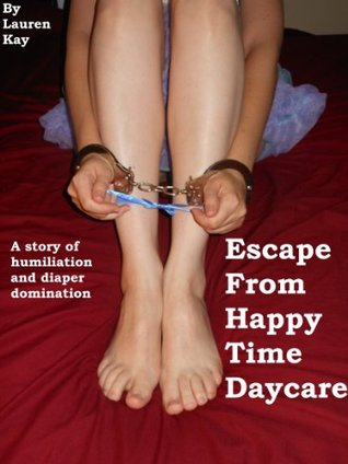 Escape From Happy Time Daycare (Diaper Domination)