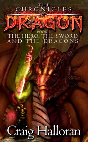 The Hero, The Sword and The Dragons