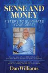 7 Steps to Eliminate Your Debt (Sense and Money)