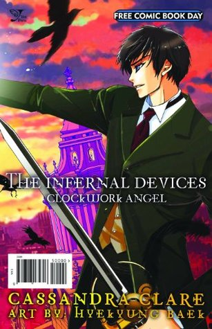 The Infernal Devices Clockwork Angel
