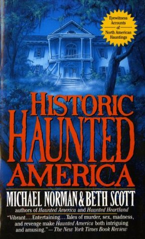Historic Haunted America by Michael Norman