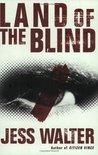 Land of the Blind (Caroline Mabry, #2)
