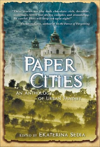 Paper Cities: An Anthology of Urban Fantasy