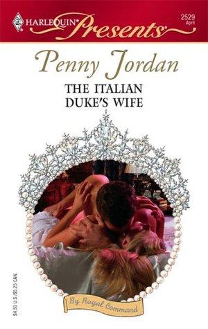 The Italian Duke's Wife by Penny Jordan