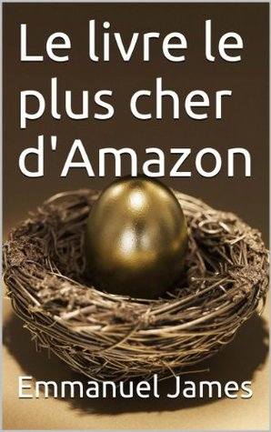 Le Livre Le Plus Cher D Amazon By Emmanuel James