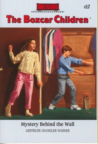 Mystery Behind the Wall (The Boxcar Children, #17)
