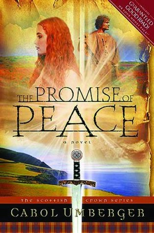 The Promise of Peace (Scottish Crown, #4)
