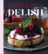 Seriously Delish by Jessica Merchant
