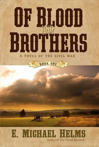 Of Blood And Brothers By EMichael Helms