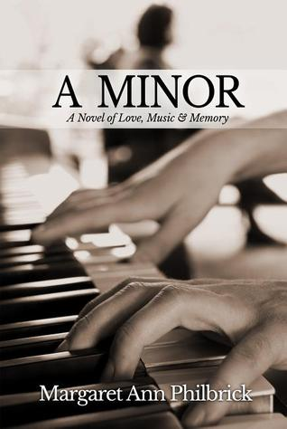 A Minor: A Novel of Love, Music & Memory