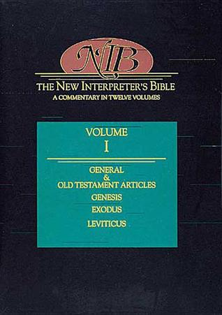 New Interpreters Bible: General & Old Testament Articles, Genesis, Exodus, Leviticus(The New Interpr