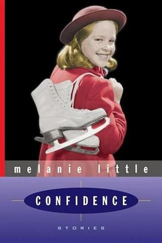 Confidence by Melanie Little